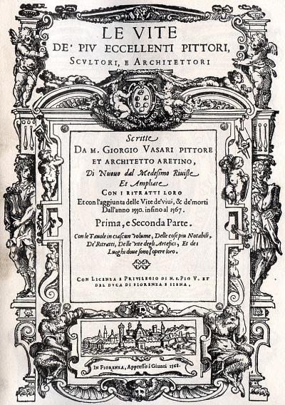 Le vite de' più eccellenti pittori, scultori e architettori (1568). Fuente: wikimedia commons
