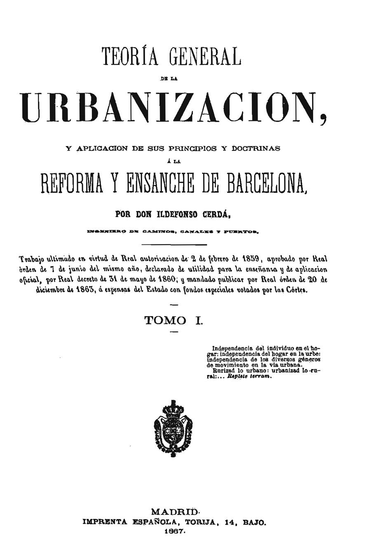 Ildefons cerdà, Teoría General de la Urbanización. Fuente: Archivo Cerdà